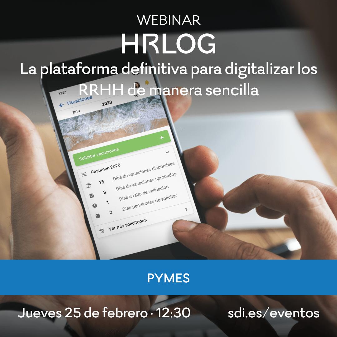 HRLOG, la plataforma definitiva para digitalizar los RRHH (fichajes, vacaciones, nóminas, permisos, bajas..)